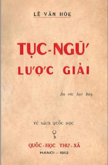 Bìa sách Tục ngữ Việt Nam giải lược của Lê Văn Hoè, xuất bản năm 1952.