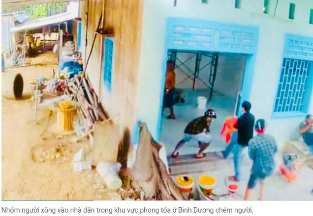 4 người đàn ông xông vào nhà dân trong khu vực phong tỏa ở Bình Dương chém người.